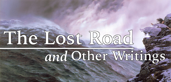 The Lost Road and Other Writings by J.R.R. Tolkien (header)