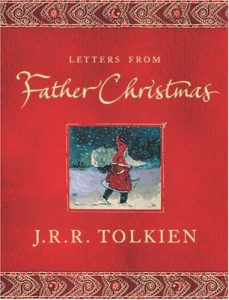 Letters from Father Christmas, by J. R. R. Tolkien