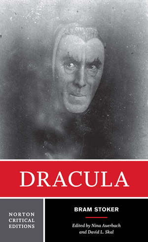 Norton Critical Edition of Dracula, by Bram Stoker