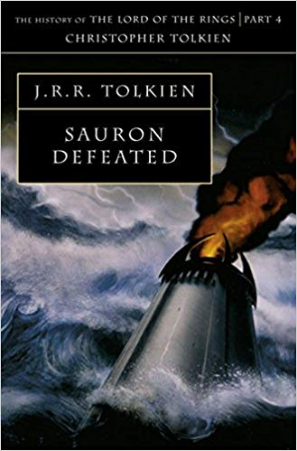 Sauron Defeated (The History of Middle Earth Vol. 9) by J.R.R. Tolkien